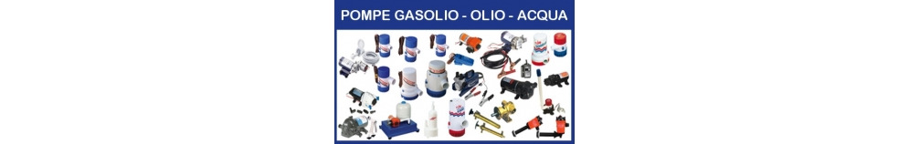 Pompe Gasolio - Olio - Acqua