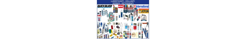 Lubrificanti - Detergenti - Collanti - Vernici