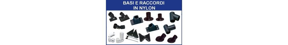 Basi e Raccordi in Nylon